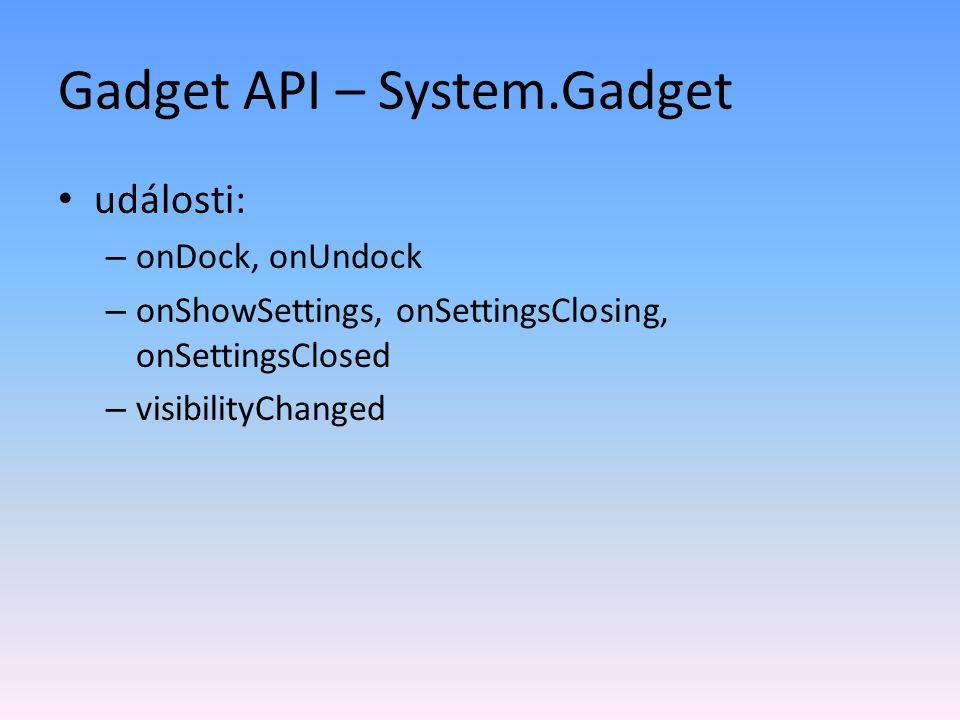 Gadget API – System.Gadget