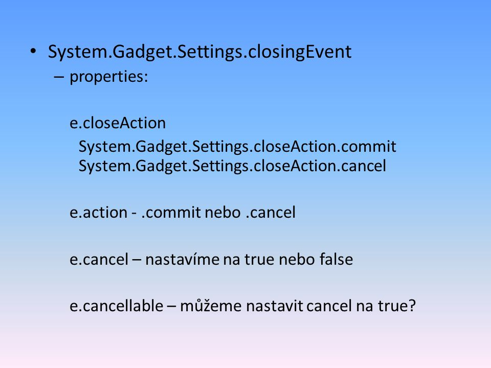 System.Gadget.Settings.closingEvent