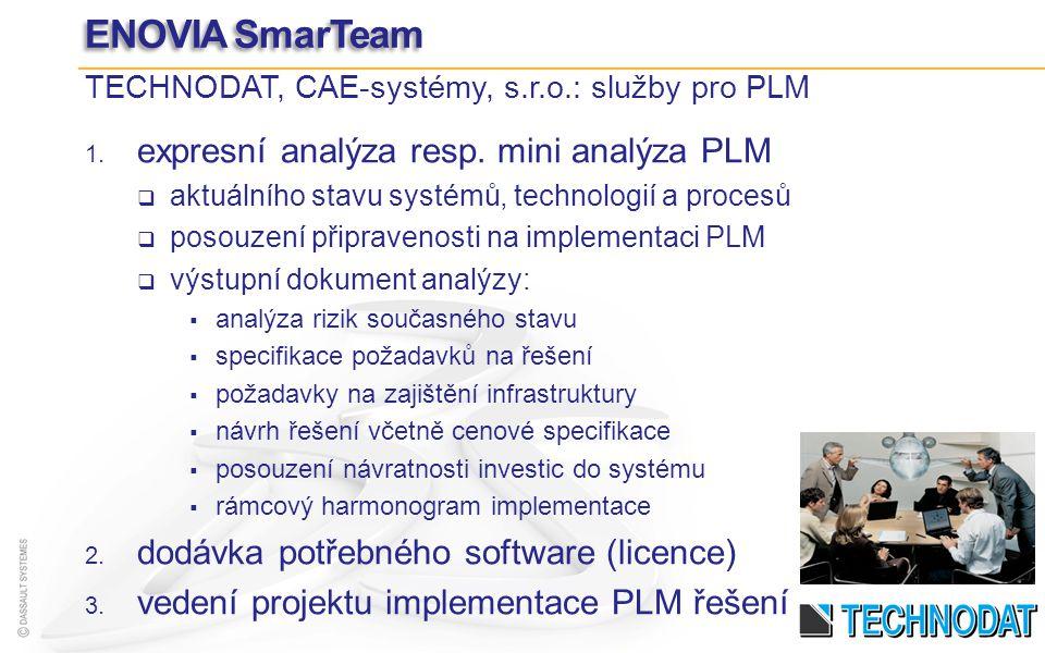ENOVIA SmarTeam expresní analýza resp. mini analýza PLM