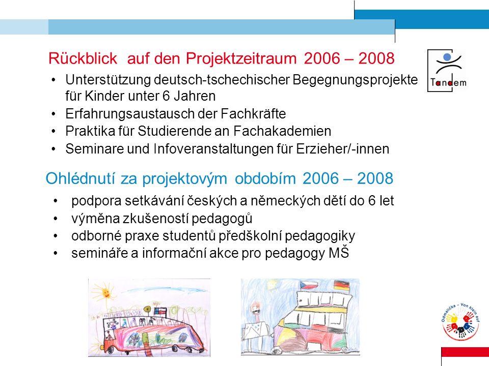 Rückblick auf den Projektzeitraum 2006 – 2008