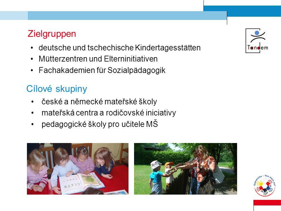 Zielgruppen Cílové skupiny