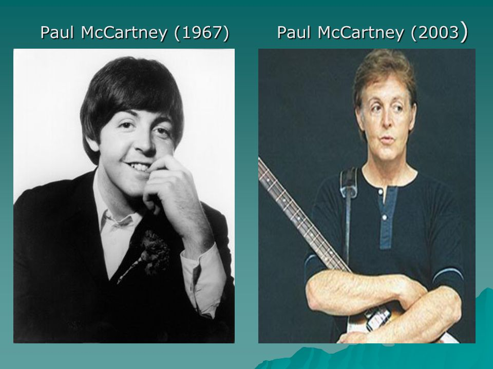 Paul McCartney (1967) Paul McCartney (2003)