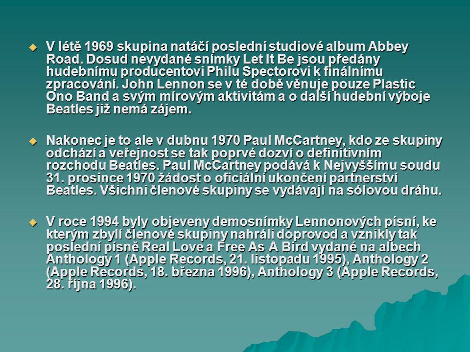 V létě 1969 skupina natáčí poslední studiové album Abbey Road