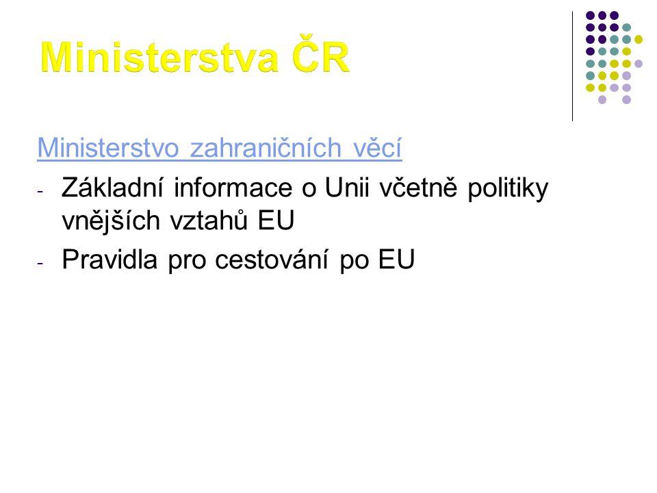 Ministerstva ČR Ministerstvo zahraničních věcí