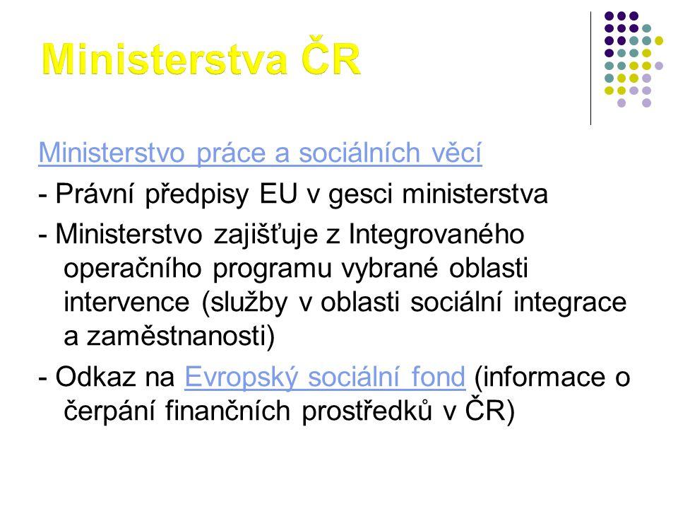 Ministerstva ČR Ministerstvo práce a sociálních věcí