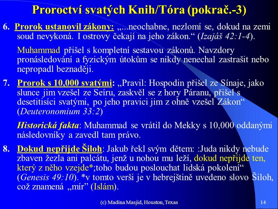 Proroctví svatých Knih/Tóra (pokrač.-3)