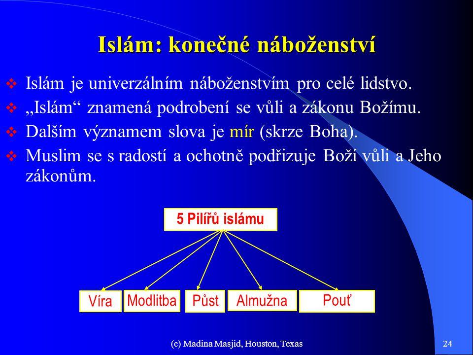 Islám: konečné náboženství