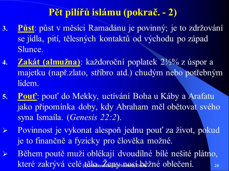 Pět pilířů islámu (pokrač. - 2)
