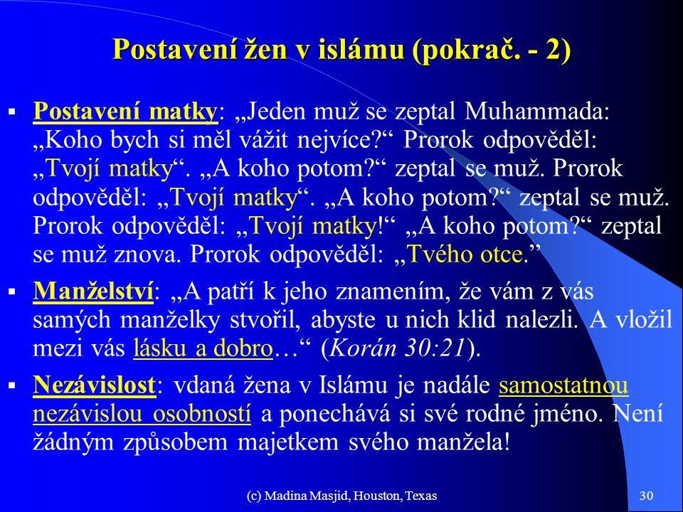 Postavení žen v islámu (pokrač. - 2)