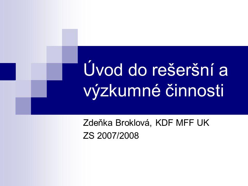 Úvod do rešeršní a výzkumné činnosti