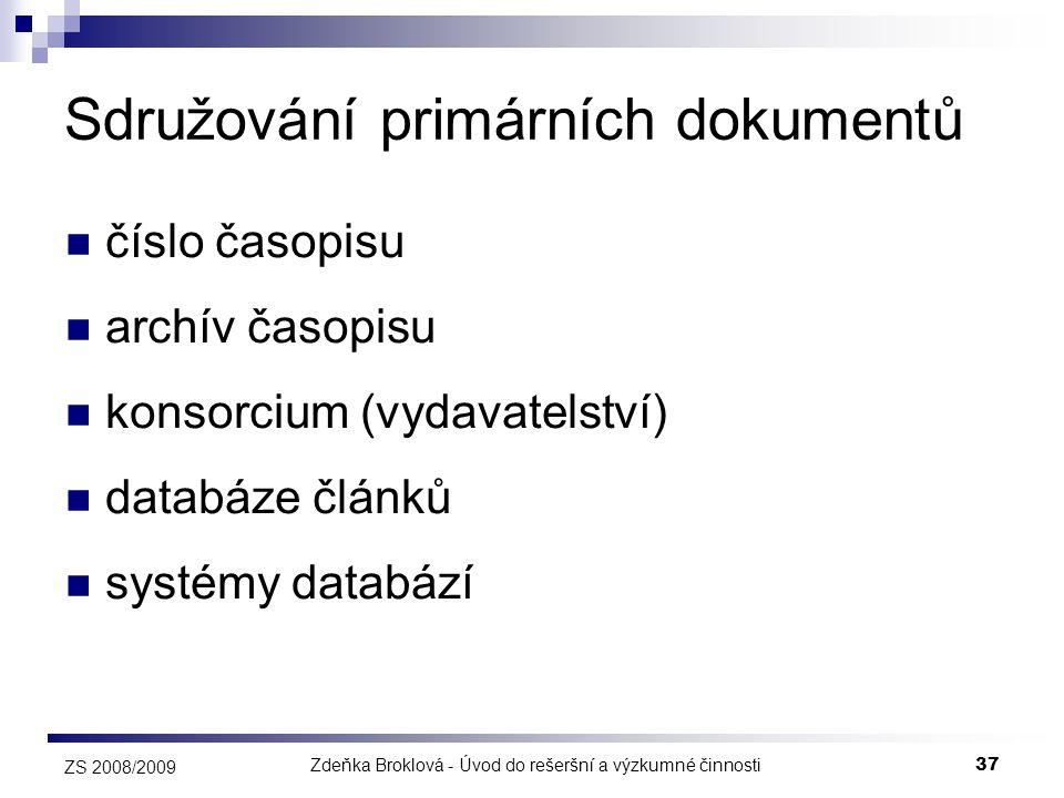 Sdružování primárních dokumentů
