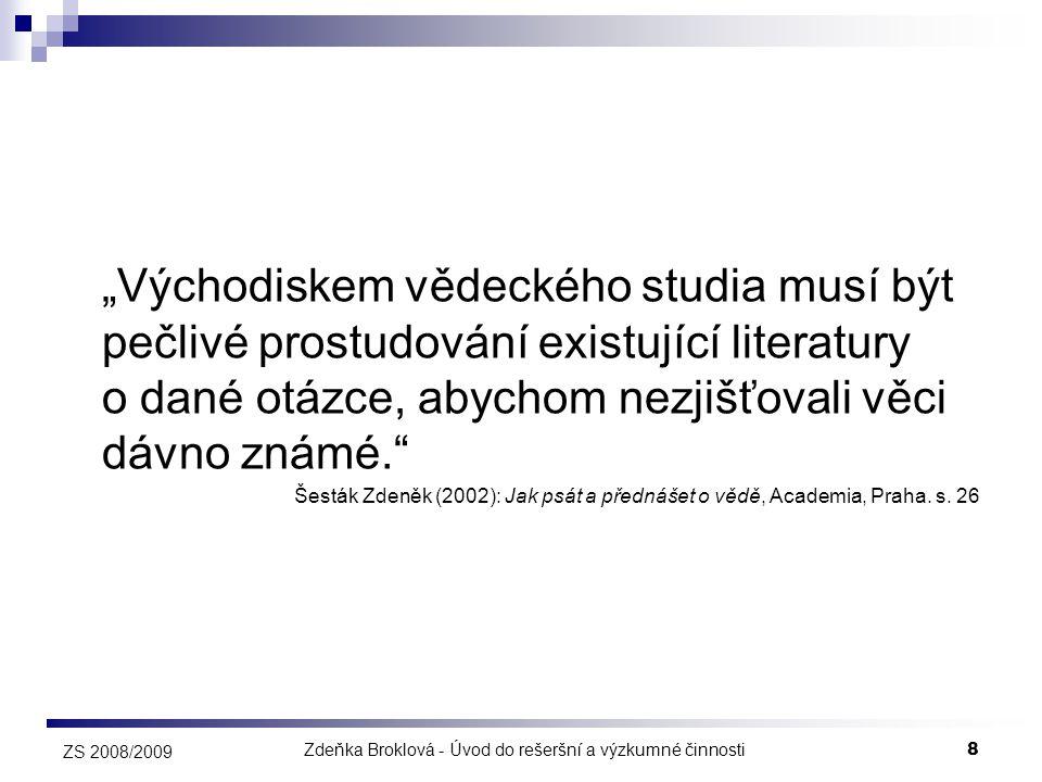 Zdeňka Broklová - Úvod do rešeršní a výzkumné činnosti