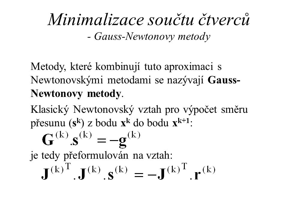 Minimalizace součtu čtverců - Gauss-Newtonovy metody