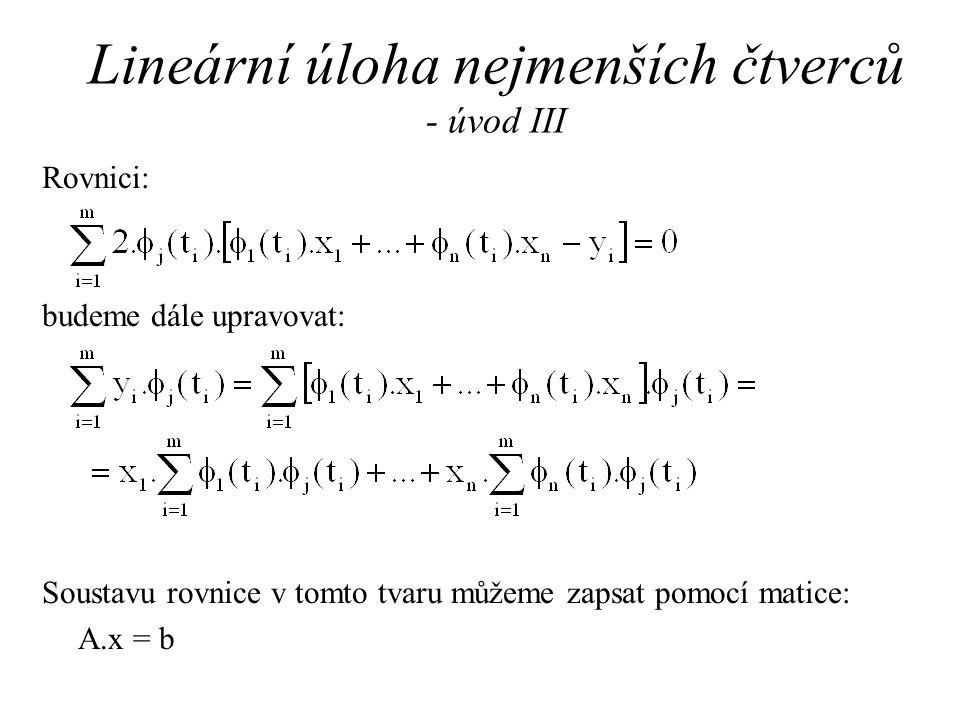 Lineární úloha nejmenších čtverců - úvod III