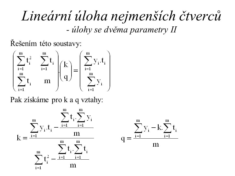 Lineární úloha nejmenších čtverců - úlohy se dvěma parametry II
