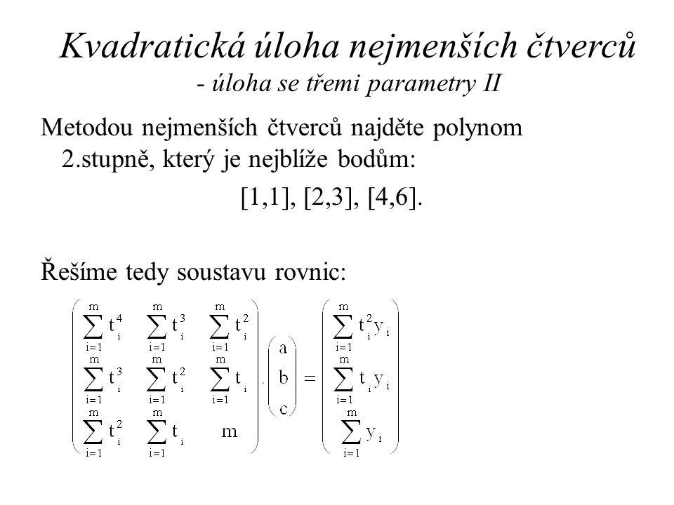 Kvadratická úloha nejmenších čtverců - úloha se třemi parametry II