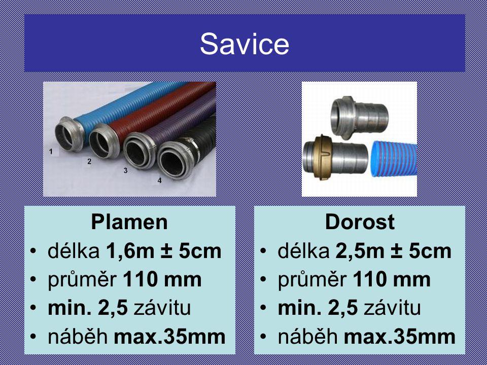 Savice Plamen délka 1,6m ± 5cm průměr 110 mm min. 2,5 závitu