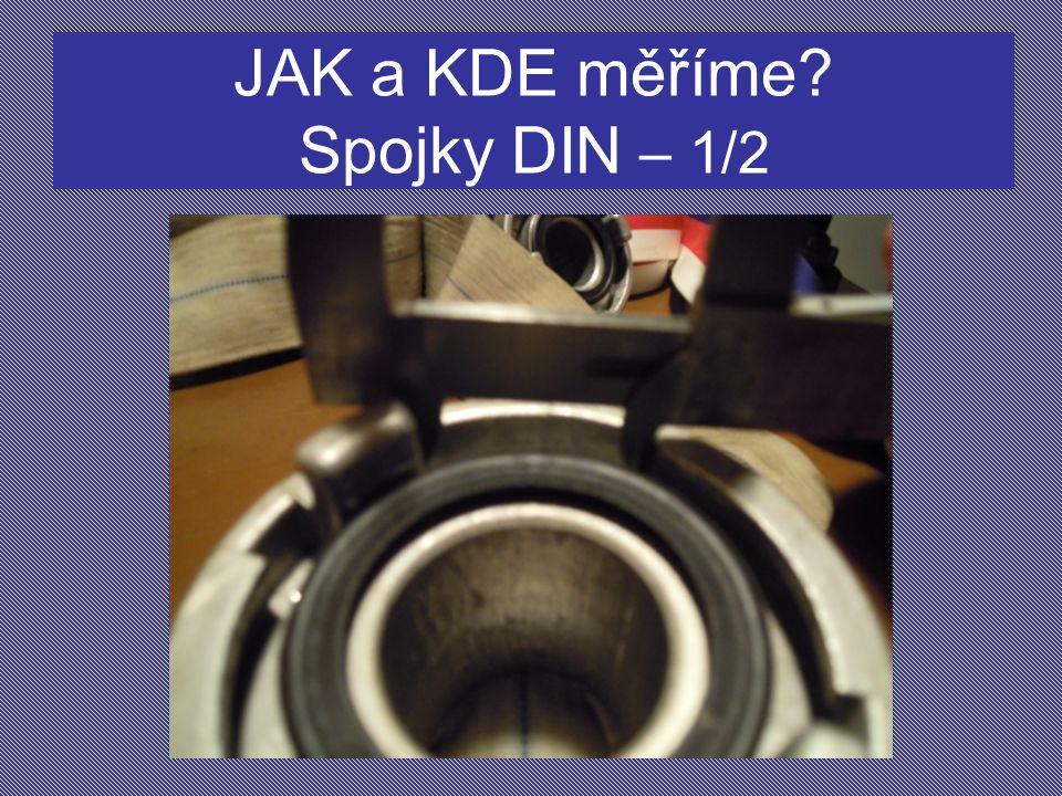 JAK a KDE měříme Spojky DIN – 1/2