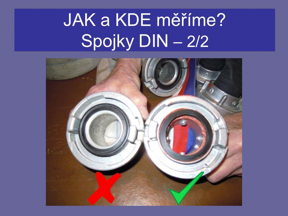 JAK a KDE měříme Spojky DIN – 2/2
