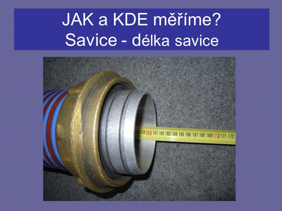 JAK a KDE měříme Savice - délka savice