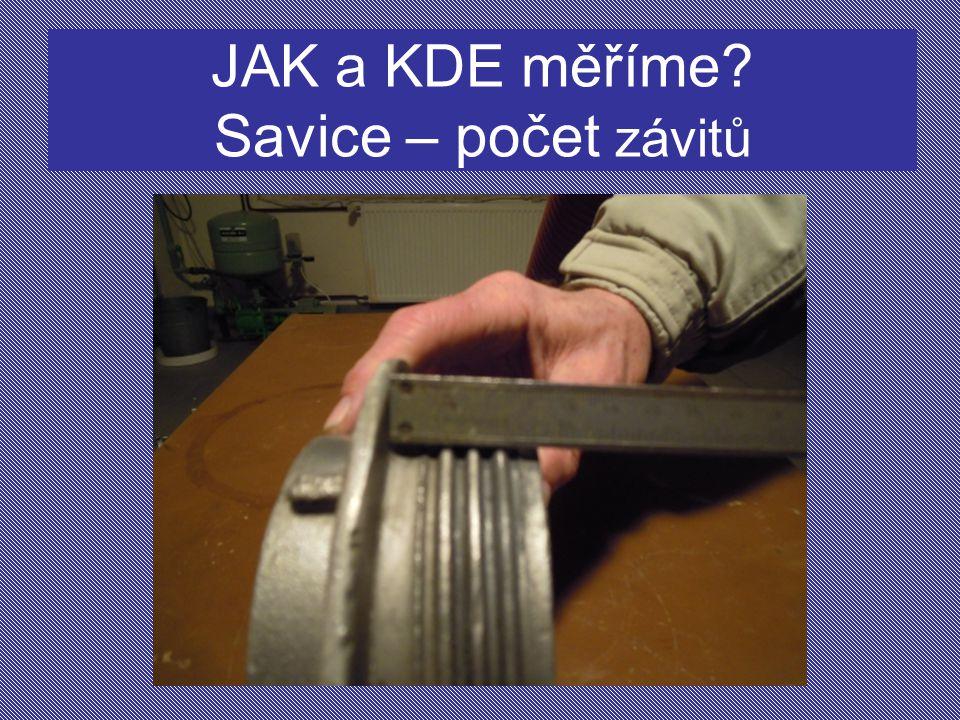 JAK a KDE měříme Savice – počet závitů