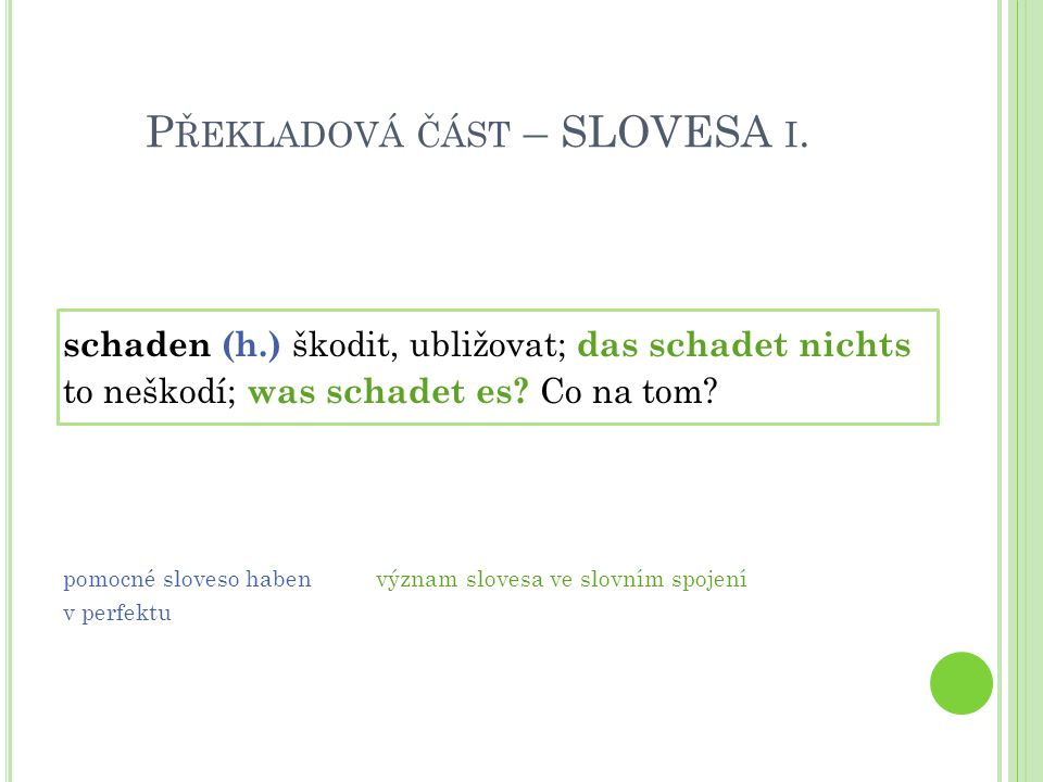 Překladová část – SLOVESA i.