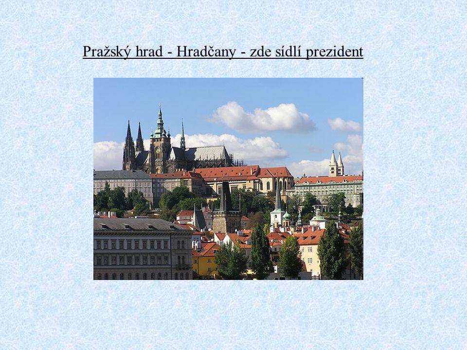 Pražský hrad - Hradčany - zde sídlí prezident