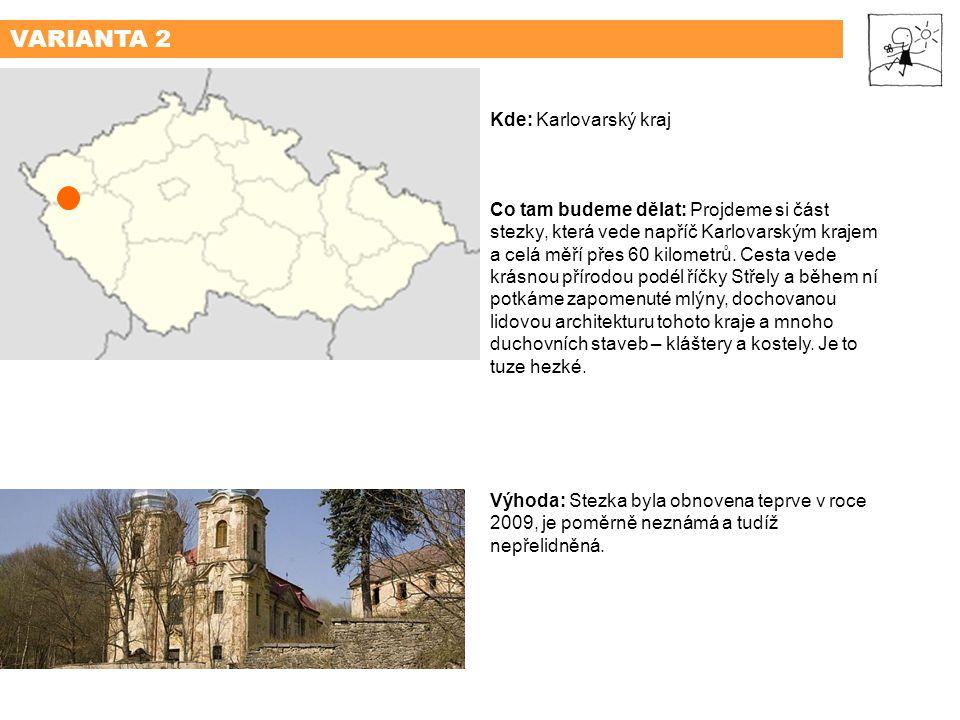 VARIANTA 2 Kde: Karlovarský kraj
