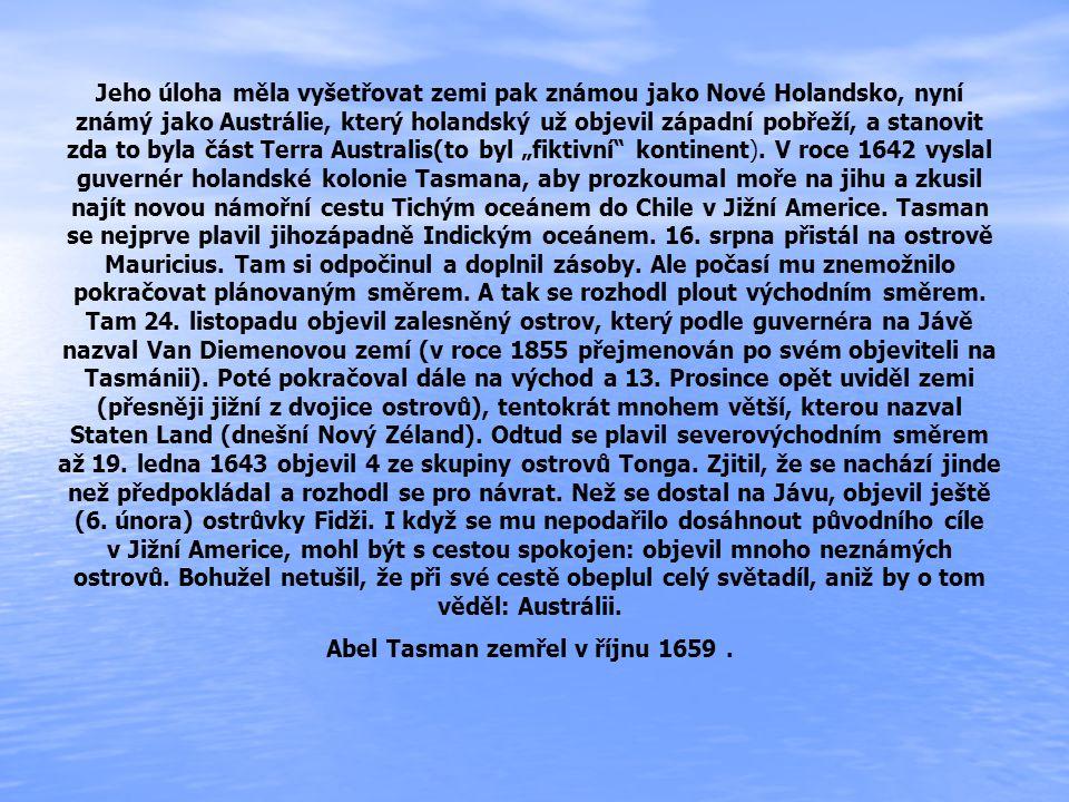 Abel Tasman zemřel v říjnu 1659 .