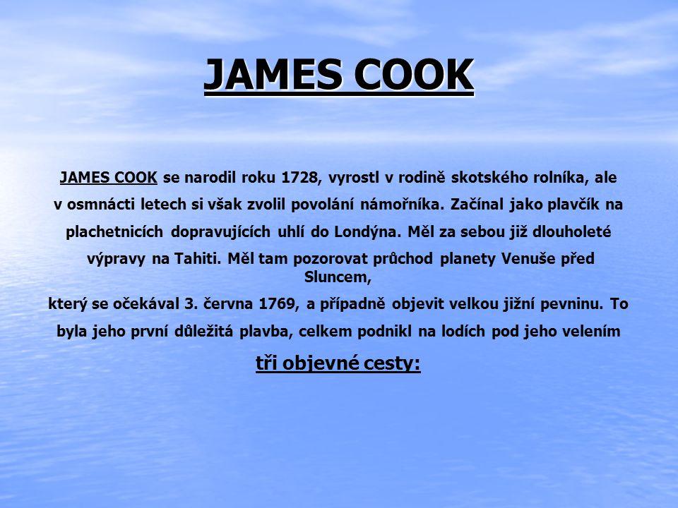 JAMES COOK tři objevné cesty: