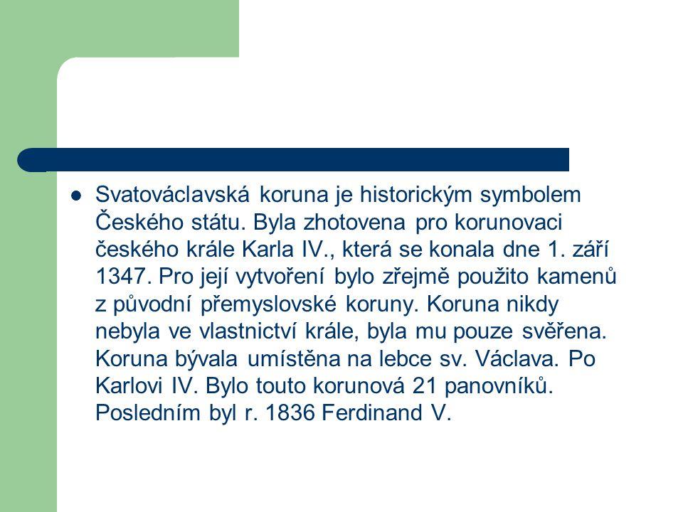 Svatováclavská koruna je historickým symbolem Českého státu