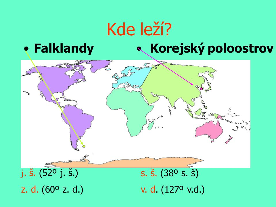 Kde leží Falklandy Korejský poloostrov j. š. (52º j. š.)