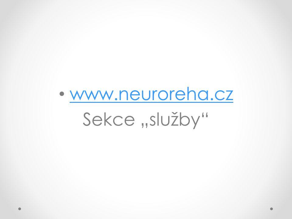 """www.neuroreha.cz Sekce """"služby"""