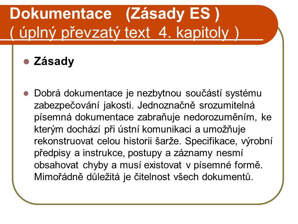 Dokumentace (Zásady ES ) ( úplný převzatý text 4. kapitoly )