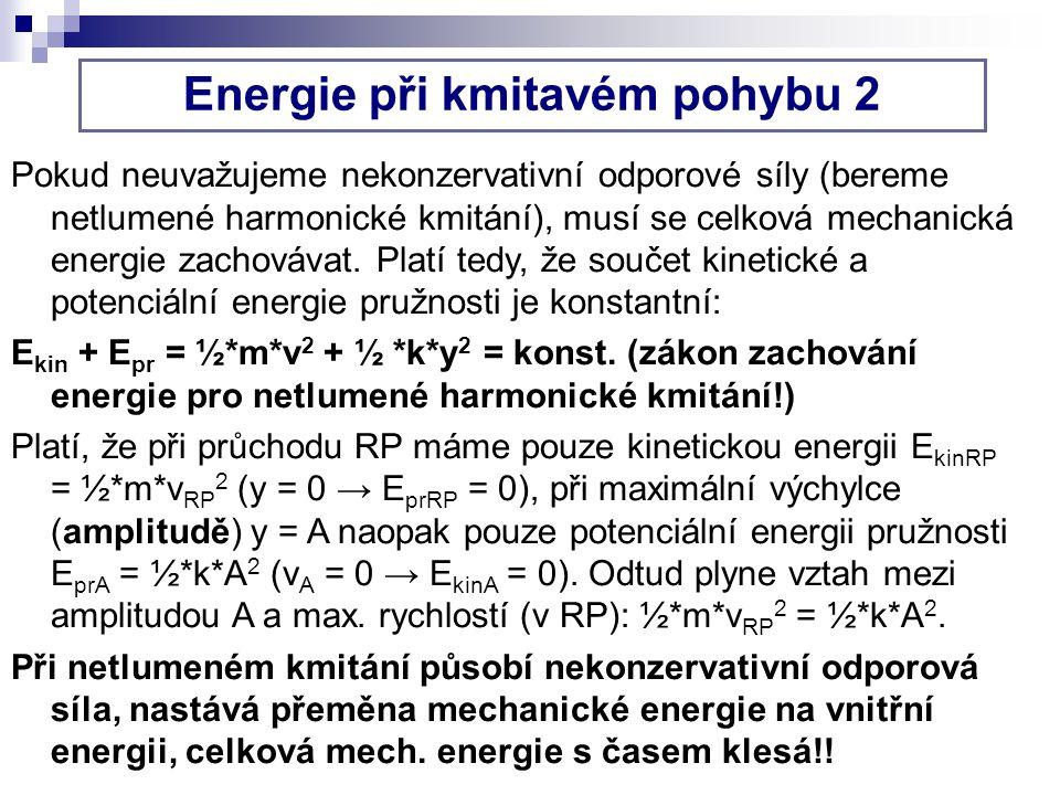 Energie při kmitavém pohybu 2