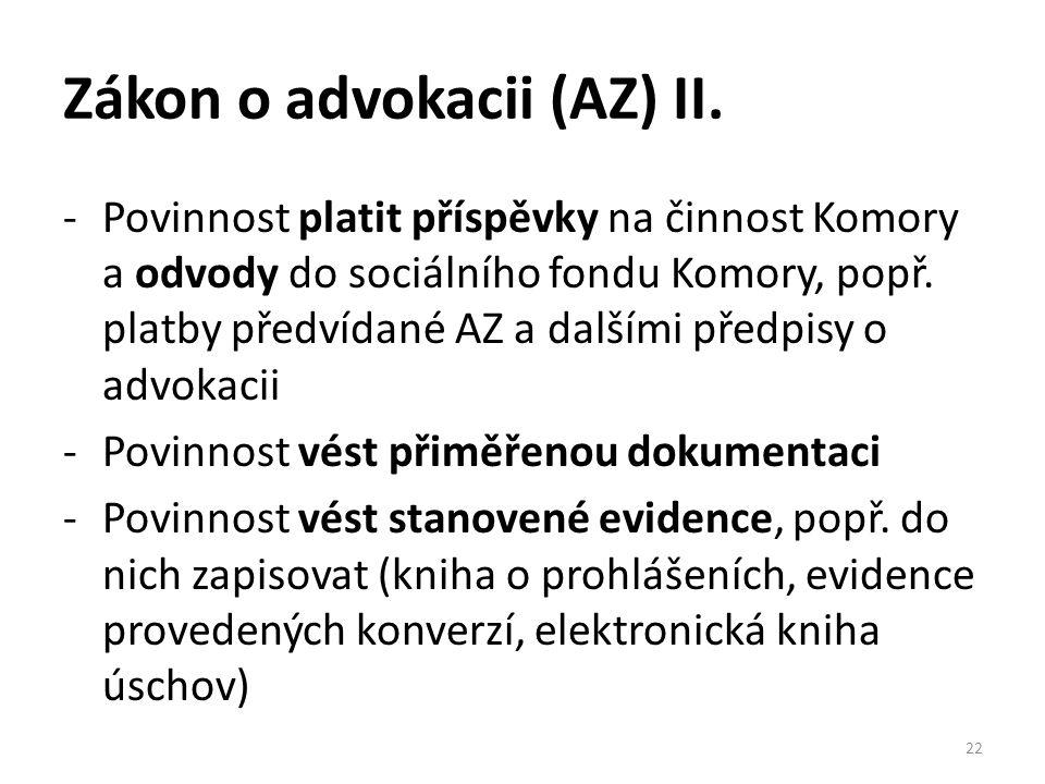 Zákon o advokacii (AZ) II.