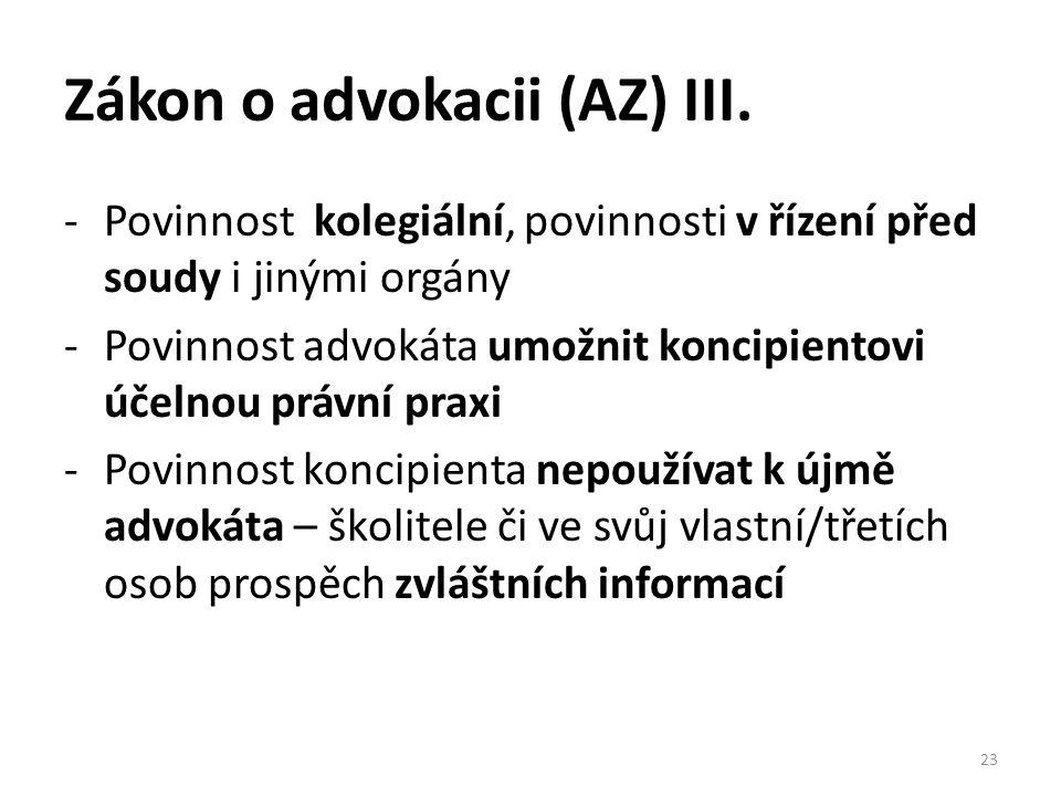 Zákon o advokacii (AZ) III.