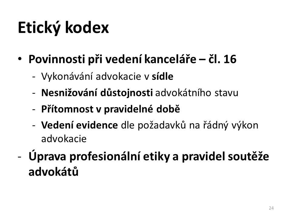 Etický kodex Povinnosti při vedení kanceláře – čl. 16