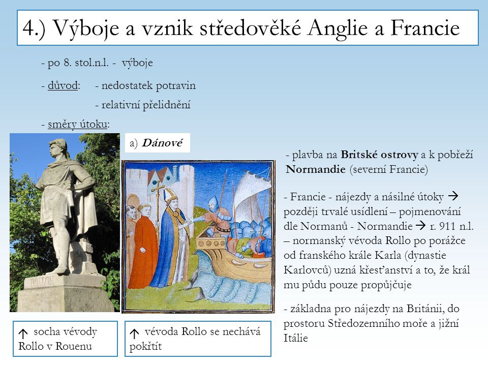 4.) Výboje a vznik středověké Anglie a Francie