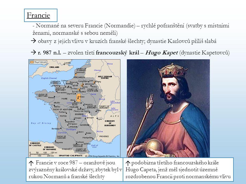 Francie - Normané na severu Francie (Normandie) – rychlé pofranštění (svatby s místními ženami, normanské s sebou neměli)