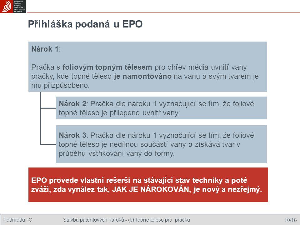 Přihláška podaná u EPO Nárok 1:
