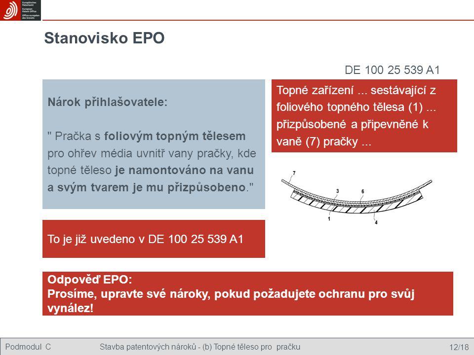 Stanovisko EPO DE 100 25 539 A1. Nárok přihlašovatele: