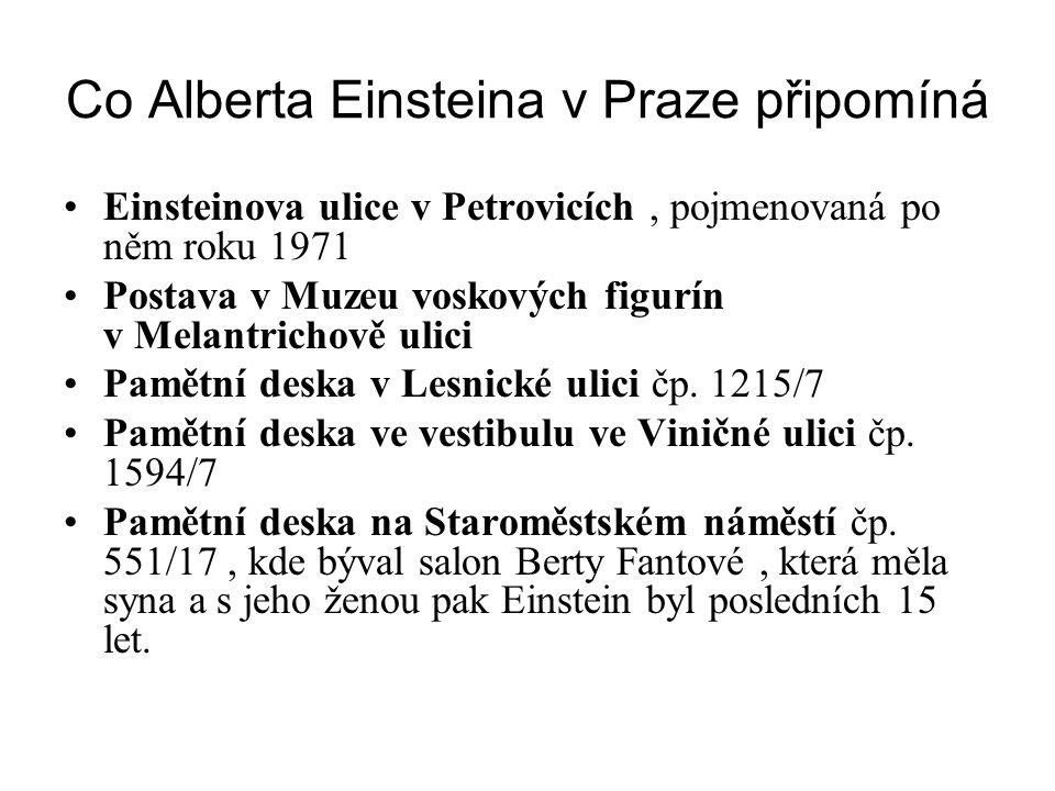 Co Alberta Einsteina v Praze připomíná