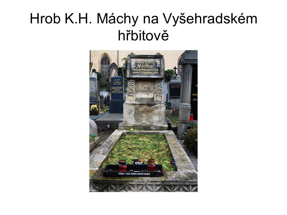 Hrob K.H. Máchy na Vyšehradském hřbitově