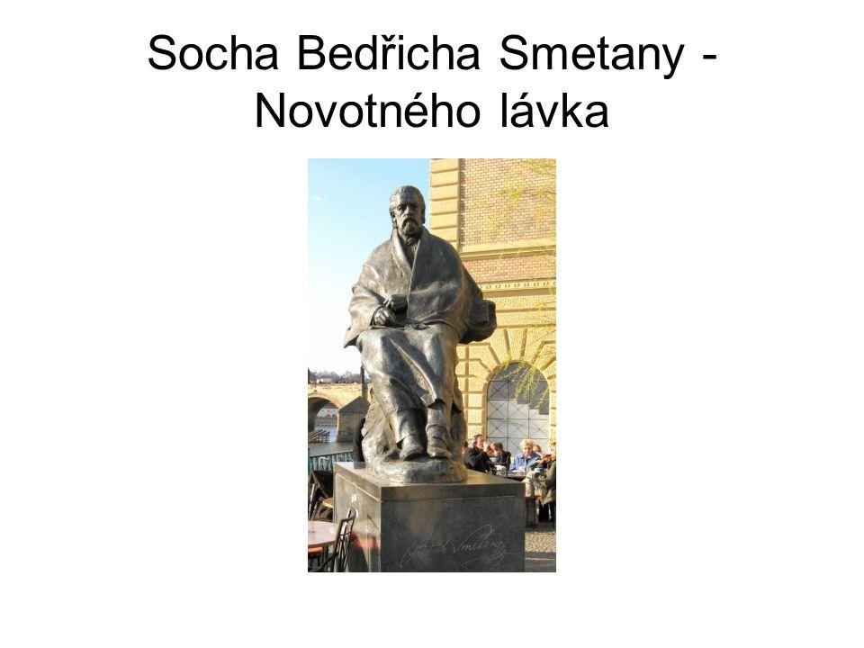Socha Bedřicha Smetany - Novotného lávka