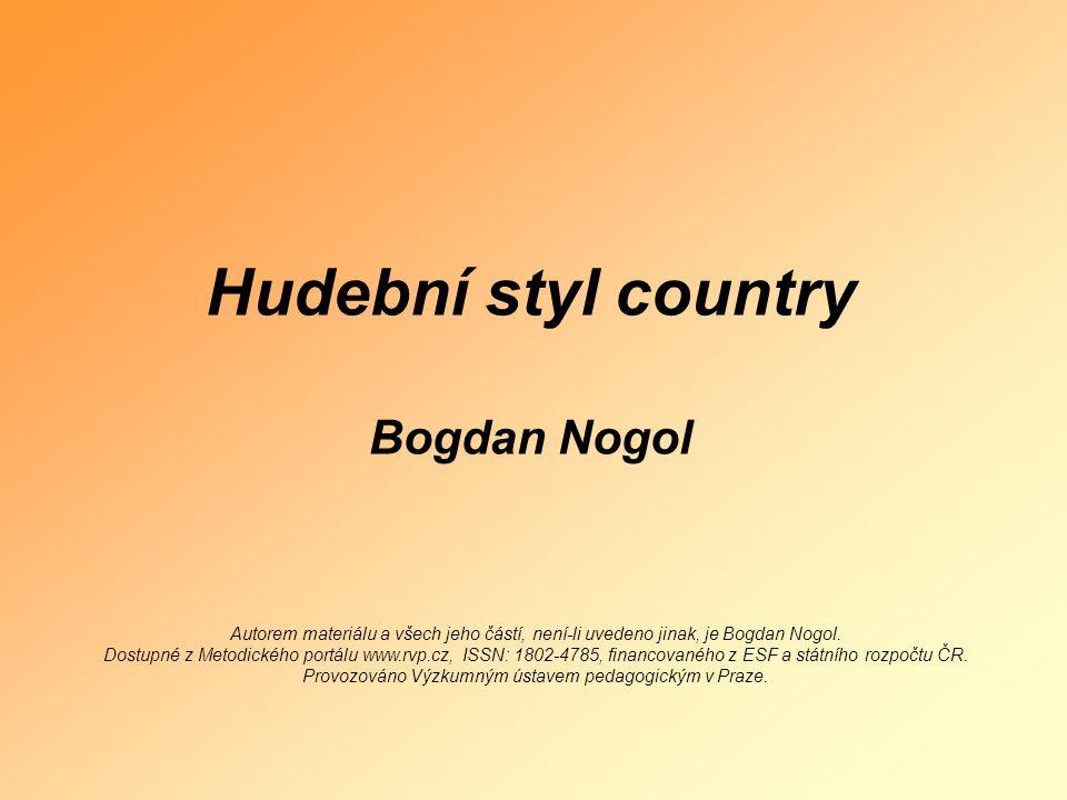 Hudební styl country Bogdan Nogol