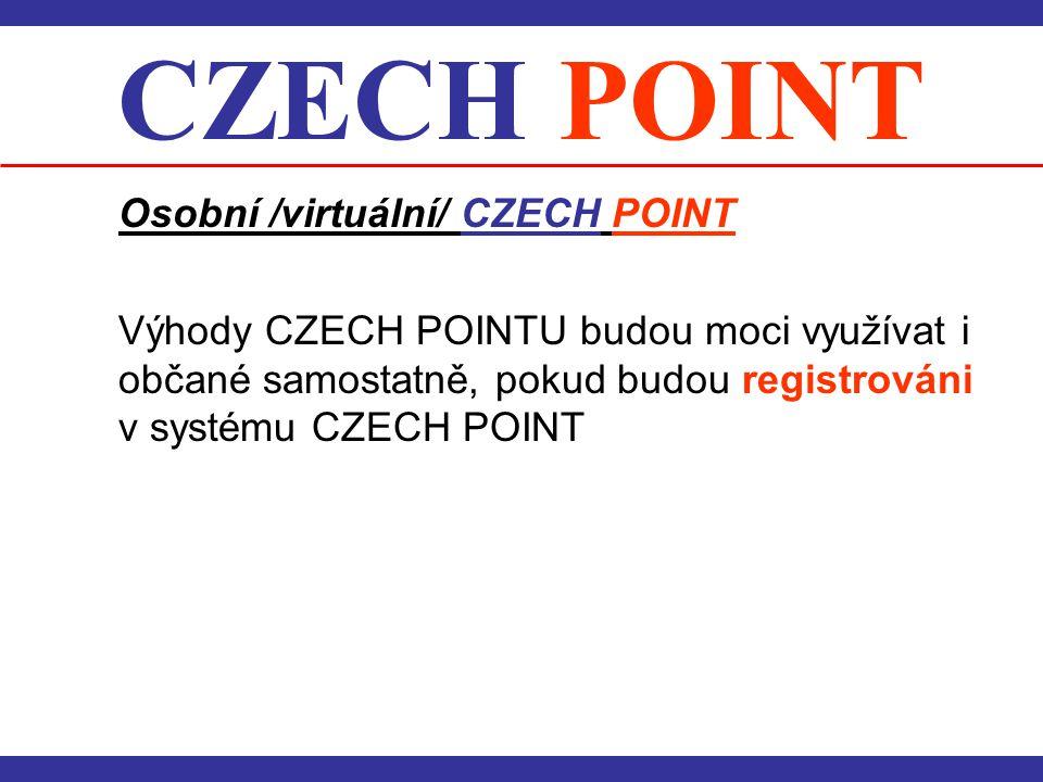 CZECH POINT Osobní /virtuální/ CZECH POINT