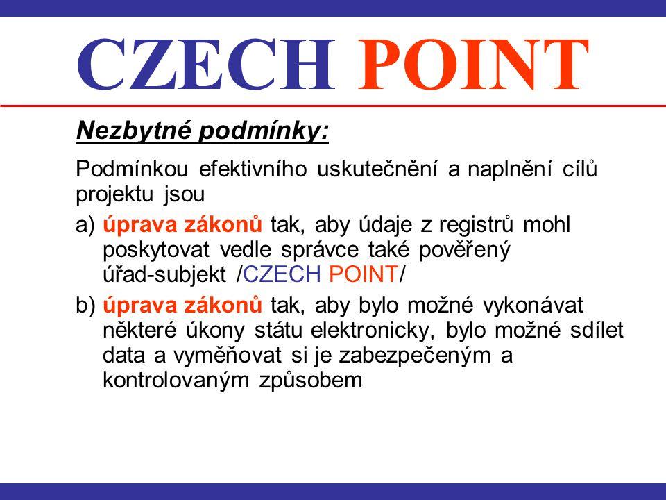 CZECH POINT Nezbytné podmínky: