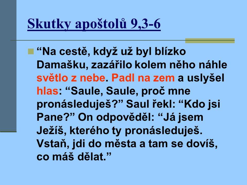 Skutky apoštolů 9,3-6