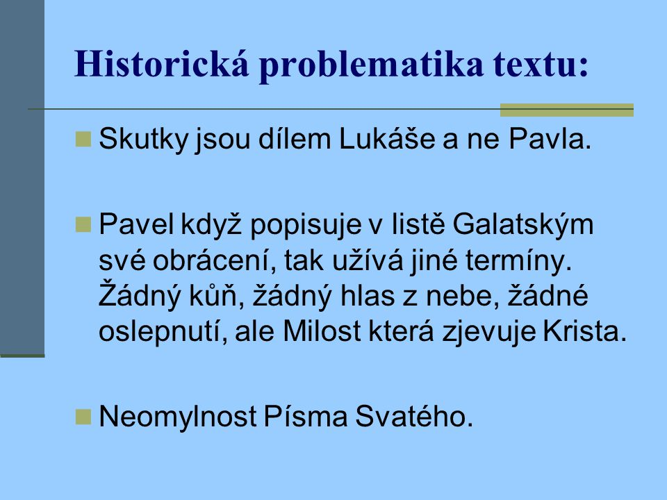 Historická problematika textu: